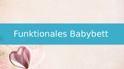 funktionales babybett beitragsbild